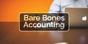 Bare Bones Accounting Business Advice for small business owners